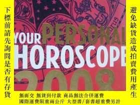 二手書博民逛書店YOUR罕見PERSONAL HOROSCOPE 2008 英文原版大32開Y146810 JOSEPH PO
