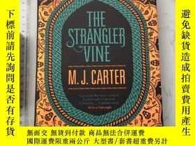 二手書博民逛書店The罕見Strangler Vine 精裝Y385290 M.J. Carter Fig Tree ISBN