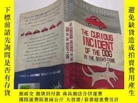 二手書博民逛書店The罕見Curious Incident of the Dog in the Night-time: 夜間狗的奇