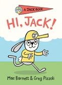 【英文讀本.橋梁書】HI JACK /A JACK BOOK by Greg Pizzoli 《主題: 初階讀本.獨立閱讀》