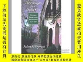 二手書博民逛書店Historic罕見Preservation For A Liv