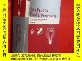 二手書博民逛書店Euro-Par罕見2001 Parallel Processi