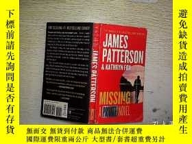 二手書博民逛書店JAMES罕見PATTERSON MISSING NOVEL (