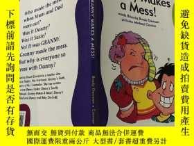 二手書博民逛書店granny罕見makes a mess:奶奶搞得一團糟:Y200392