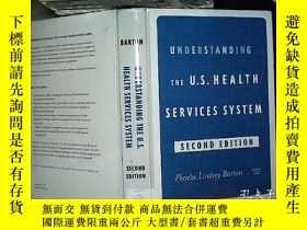 二手書博民逛書店UNDERSTANDING罕見THE U.S.HEALTH SE