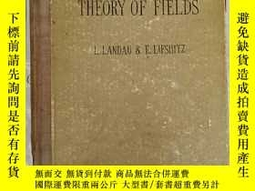 二手書博民逛書店the罕見classical theory of fields(