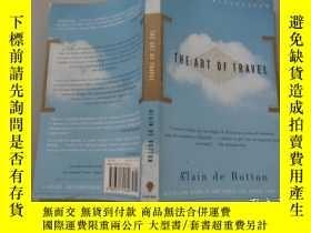 二手書博民逛書店The罕見Art of Travel 英文原版Y320287 A