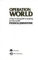二手書博民逛書店 《Operation World: A Day-to-day Guide to Praying for the World》 R2Y ISBN:1850780072