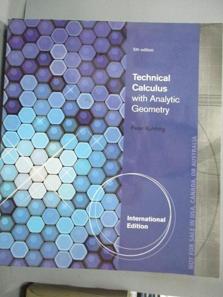 【書寶二手書T1/大學理工醫_PHZ】Technical Calculus with Analytic Geometry_Peter Kuhfittig