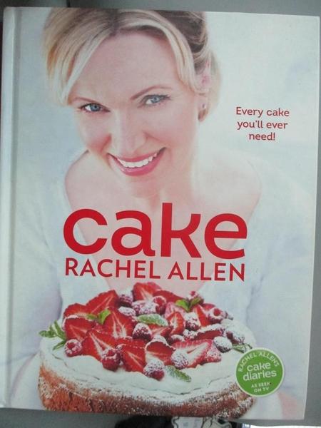 【書寶二手書T5/餐飲_E6C】Cake-200 Fabulous Foolproof Baking Recipes