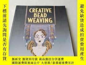 二手書博民逛書店CREATIVE罕見BEAD WEAVINGY18429 Lar