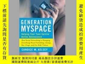 二手書博民逛書店Generation罕見MySpace: Helping You