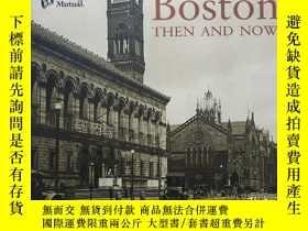 二手書博民逛書店1999年英文城市畫冊《Boston罕見Then and Now》Y408291 Elizabeth McNu