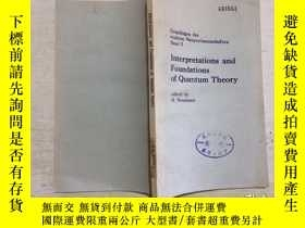 二手書博民逛書店interpretations罕見and foundations