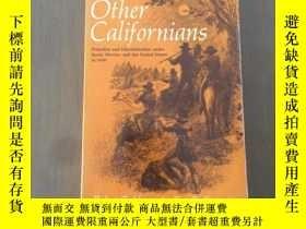 二手書博民逛書店The罕見Other Californians Prejudice and Discrimination unde