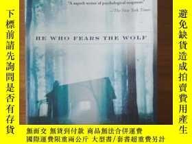 二手書博民逛書店He罕見Who Fears the WolfY198987 Ka