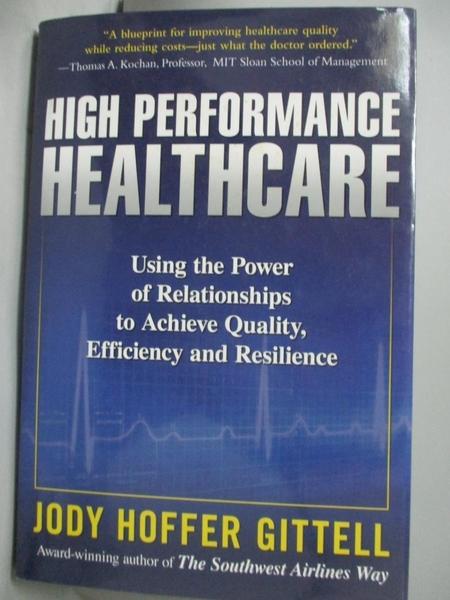 【書寶二手書T3/財經企管_J31】High Performance Healthcare: Using the Pow
