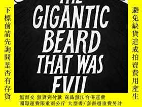 二手書博民逛書店The罕見Gigantic Beard That Was EvilY256260 Stephen Collin