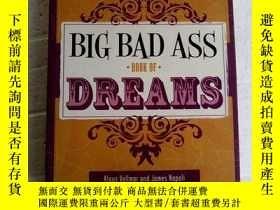 二手書博民逛書店Big罕見Bad Ass Book of Dreams 英文原版 雙色印刷 大壞 的解夢書Y83259 Kla