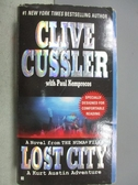 【書寶二手書T2/原文小說_MPH】Lost City_Clive Cussler