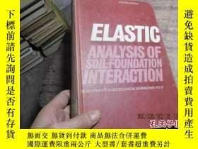 二手書博民逛書店elastic罕見analysis of soil-founda