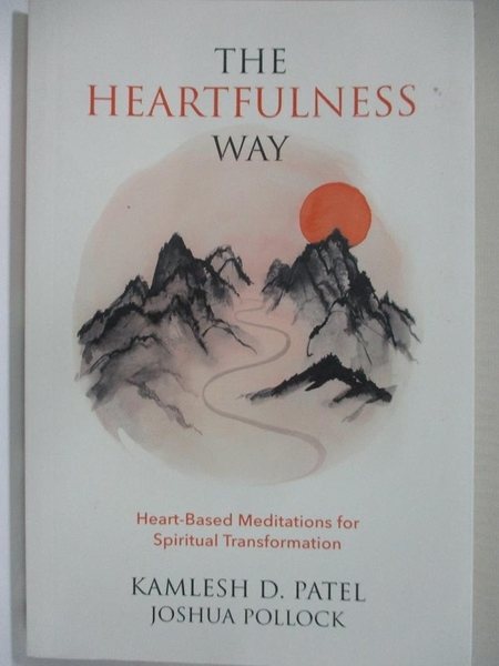 【書寶二手書T3/心靈成長_HDD】The Heartfulness Way_Kamlesh D. Patel (Spiritual master), Joshua Pollock