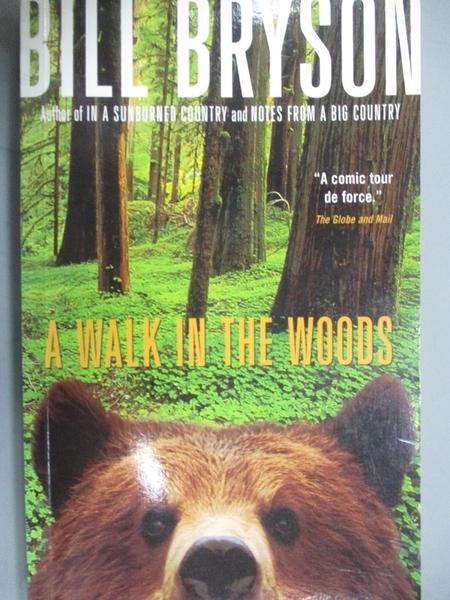 【書寶二手書T7/原文小說_MQK】A Walk in the Woods_Bill Bryson