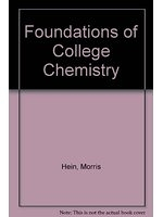 二手書博民逛書店 《Foundations of college chemistry》 R2Y ISBN:0818504765│MorrisHein