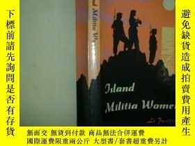 二手書博民逛書店Island罕見Militia Women《海島女民兵》【英文,