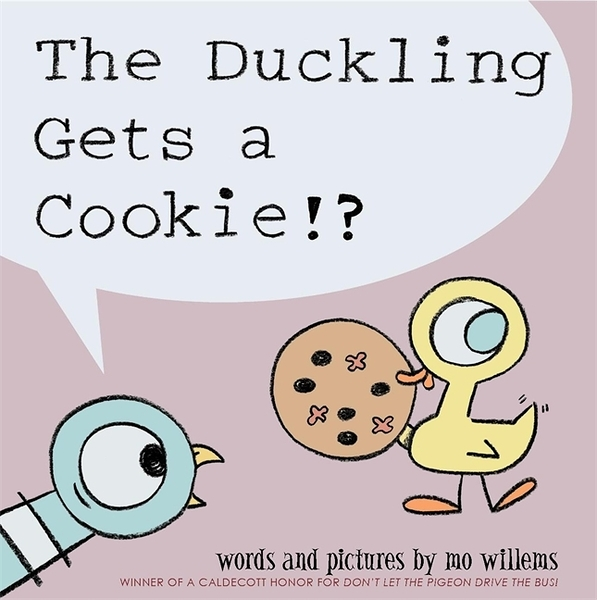 The Duckling Gets A Cookie!? 鴨子有餅乾吃!?平裝繪本