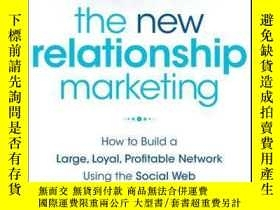 二手書博民逛書店The罕見New Relationship Marketing: How to Build a Large, Lo