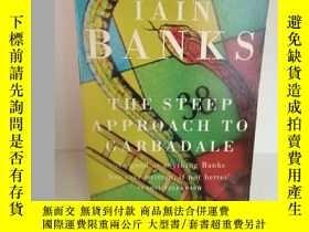二手書博民逛書店伊恩‧班克斯罕見Iain Banks : The Steep A