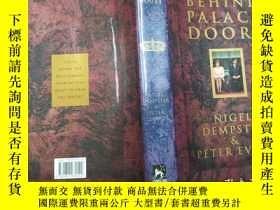 二手書博民逛書店behind罕見palace doorsY271632 nige