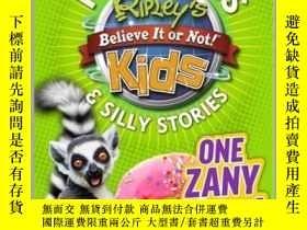 二手書博民逛書店Ripley s罕見Fun Facts & Silly Stories: ONE ZANY DAY!Y4100