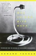 二手書《Why Things Bite Back: Technology and the Revenge of Unintended Consequences》 R2Y ISBN:0679747567