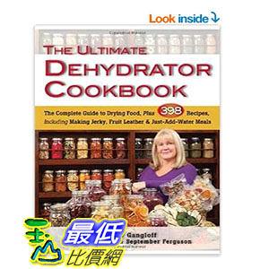 [104美國直購] Ultimate Dehydrator Cookbook, The: The Complete Guide to Drying Food 食物乾燥 教學書 $1040