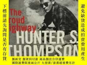 二手書博民逛書店亨特·斯托克頓·湯普森罕見The Proud Highway: