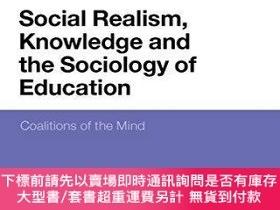 二手書博民逛書店Social罕見Realism, Knowledge And The Sociology Of Education