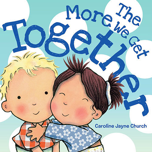 【麥克書店】THE MORE WE GET TOGETHER /硬頁書