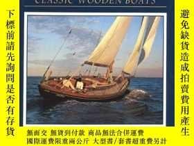 二手書博民逛書店Wood,罕見Water, and Light: Classic Wooden Boats-木、水、光:經典木船奇