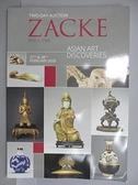 【書寶二手書T7/收藏_EKZ】ZACKE_2020/2/27-28_Asian Art Discoveries