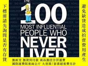 二手書博民逛書店Time罕見The 100 Most Influential People Who Never LivedY2