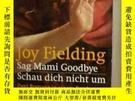 二手書博民逛書店德文原版罕見Sag Mami Goodbye Schau Dich Nicht um by Joy Fieldin