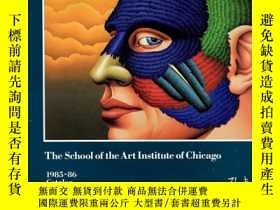 二手書博民逛書店The罕見School of the Art Institute of Chicage 1985-86 Catal