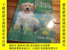 二手書博民逛書店THE罕見HOLISTIC PUPPY 整體的小狗Y20470