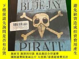 二手書博民逛書店Blue罕見jay the pirateY290224 Mary