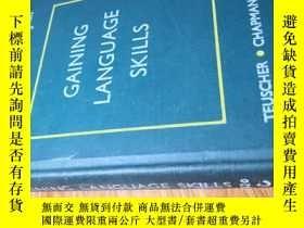 二手書博民逛書店罕見GAINING LANGUAGE SKILLSY20573
