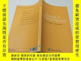 二手書博民逛書店Journal罕見of WORLD TRADE(Volume 50, Issue 3 2016年6月)Y383