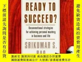二手書博民逛書店Are罕見You Ready To Succeed? Unconventional Strategies To A