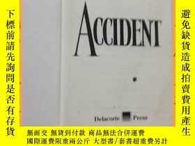 二手書博民逛書店英文書罕見danielle steel accident 丹妮爾鋼鐵事故Y16354 請見圖片 請見圖片